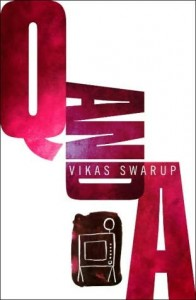Novel <em>Q and A</em>, karya Vikas Swarup